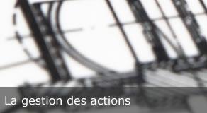 dpfc - Nos logiciels - La gestion des actions